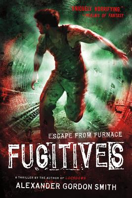 Image for Fugitives (Escape from Furnace)