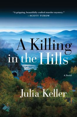 A Killing in the Hills, Keller, Julia