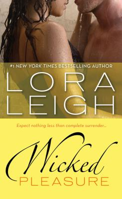 Wicked Pleasure, Lora Leigh