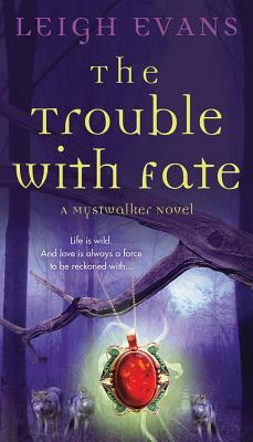 Image for Trouble with Fate, The