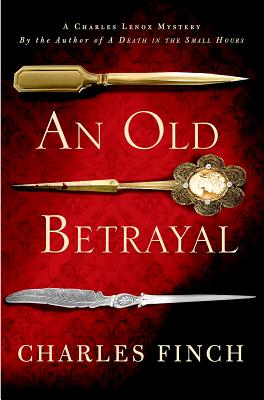Image for An Old Betrayal: A Charles Lenox Mystery (Charles Lenox Mysteries)