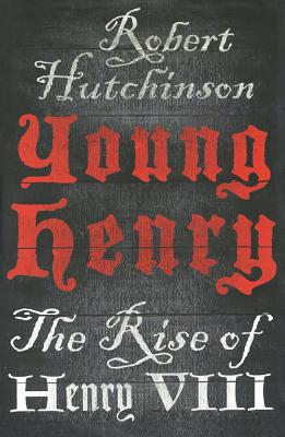 Image for Young Henry : The Rise Of Henry VII