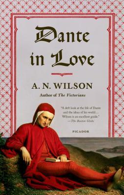 Dante in Love, A. N. Wilson