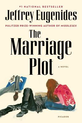 The Marriage Plot: A Novel, Eugenides, Jeffrey