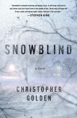 Snowblind, Christopher Golden