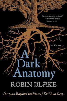 A Dark Anatomy, Blake, Robin