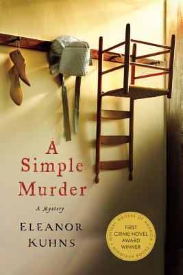 A Simple Murder: A Mystery (Will Rees Mysteries), Kuhns, Eleanor