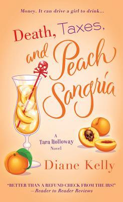 """Image for """"Death, Taxes, and Peach Sangria (A Tara Holloway Novel)"""""""
