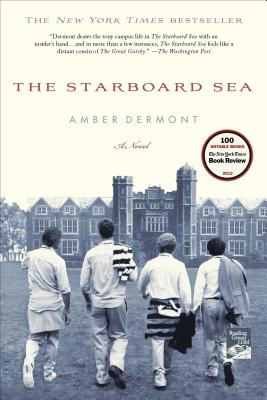 The Starboard Sea: A Novel, Dermont, Amber