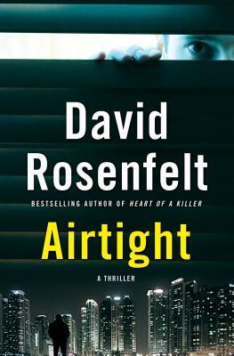 Airtight, Rosenfelt, David