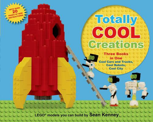 Image for Lego:Totally Cool Creations: Three Books in One; Cool Cars and Trucks, Cool Robo