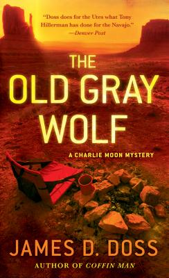 Image for The Old Gray Wolf (Charlie Moon Mysteries)