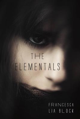 The Elementals, Francesca Lia Block