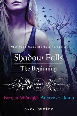 Image for Shadow Falls: The Beginning: Born at Midnight and Awake at Dawn (A Shadow Falls Novel)