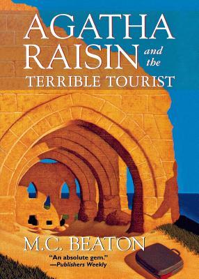 Image for AGATHA RAISIN AND THE TERRIBLE TOURIST (Agatha Raisin Mysteries)
