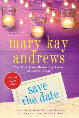 Save the Date, Mary Kay Andrews
