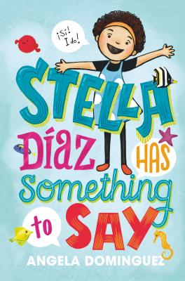 Image for STELLA DIAZ HAS SOMETHING TO SAY