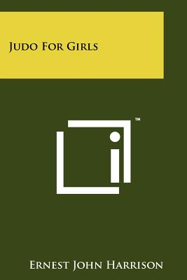 Judo For Girls, Harrison, Ernest John