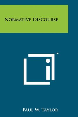 Normative Discourse, Taylor, Paul W.
