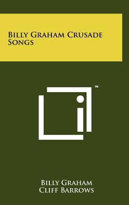 Billy Graham Crusade Songs, Graham, Billy