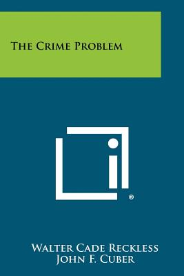 The Crime Problem, Reckless, Walter Cade