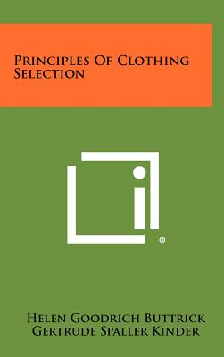 Principles Of Clothing Selection, Buttrick, Helen Goodrich