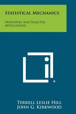 Image for Statistical Mechanics: Principles And Selected Applications