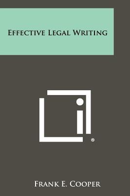 Effective Legal Writing, Cooper, Frank E.