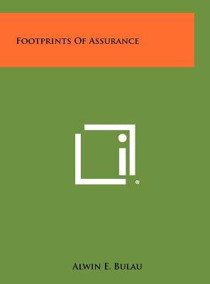Footprints Of Assurance, Bulau, Alwin E.