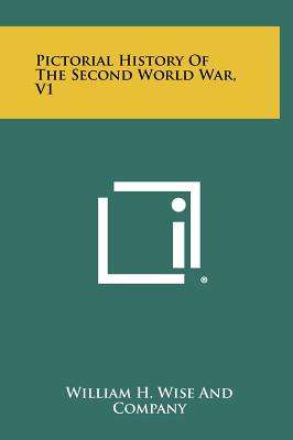 Image for Pictorial History Of The Second World War, V1