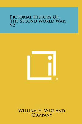 Image for Pictorial History of the Second World War, V2