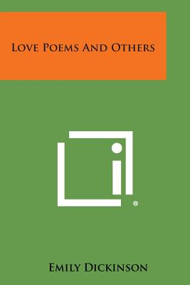 Love Poems and Others, Dickinson, Emily