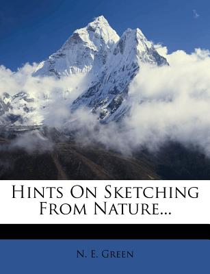 Hints On Sketching From Nature...