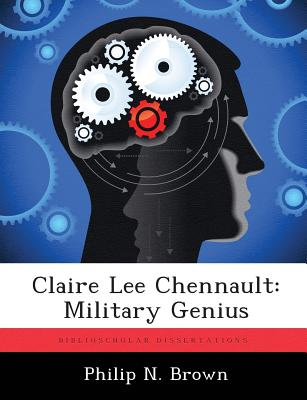 Image for Claire Lee Chennault: Military Genius