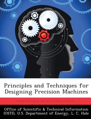 Image for Principles and Techniques for Designing Precision Machines