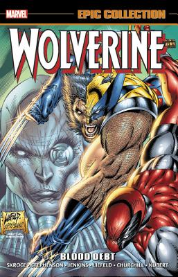 Image for Wolverine Epic Collection: Blood Debt (Epic Collection: Wolverine)