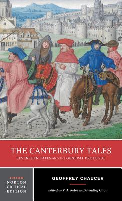 Image for The Canterbury Tales: Seventeen Tales and the General Prologue (Third Edition) (Norton Critical Editions)