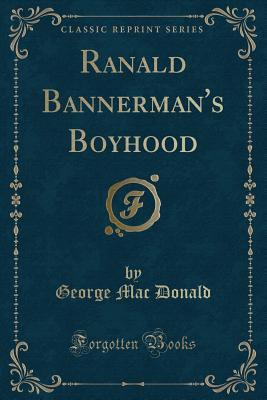 Image for Ranald Bannerman's Boyhood (Classic Reprint)