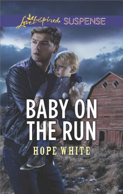 Image for Baby on the Run (The Baby Protectors)