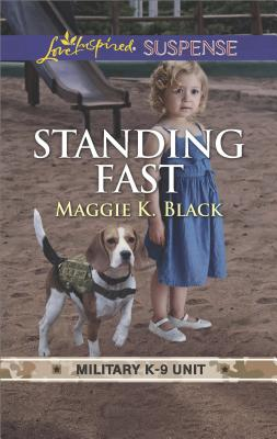 Image for Standing Fast (Military K-9 Unit)