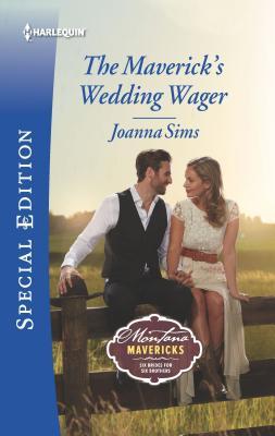 Image for The Maverick's Wedding Wager (Montana Mavericks: Six Brides for Six Brothers)