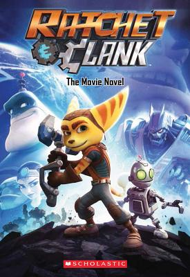 Image for Ratchet and Clank: Movie Novel