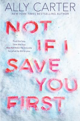 Image for NOT IF I SAVE YOU FIRST