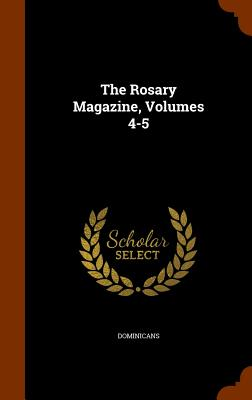Image for The Rosary Magazine, Volumes 4-5