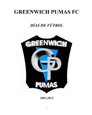 Greenwich Pumas (Spanish Edition), Viola, Marco; rtu�o, Mat�as; Otero, Daniel