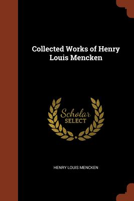 Image for Collected Works of Henry Louis Mencken