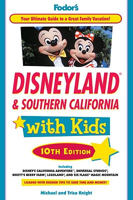 Image for Fodor's Disneyland & Southern California with Kids, 10th Edition (Special-Interest Titles)
