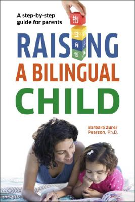 Image for Raising a Bilingual Child (Living Language Series)