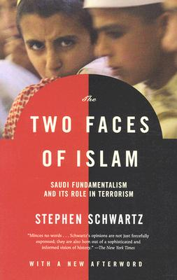 Image for The Two Faces of Islam: Saudi Fundamentalism and Its Role in Terrorism