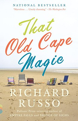 That Old Cape Magic: A Novel (Vintage Contemporaries), Richard Russo
